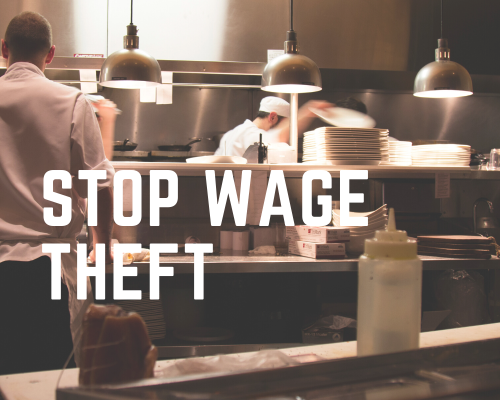 Stop Wage Theft Now