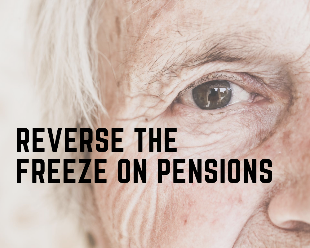 Reverse the freeze on pensions